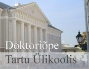 Doktoriõpe Tartu Ülikoolis